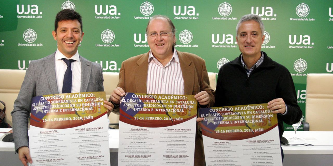 Juristas de la Universidad de Jaén aúnan en un congreso académico y singular tres áreas jurídicas implicadas el desafío soberanista de Cataluña